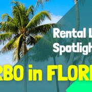 Florida VRBO: Rental Property Spotlight
