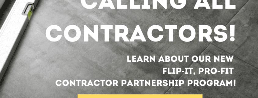 Flip-It, Prof-It Contractor Partnership Program
